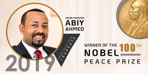 Celebrating  Prime Minister Abiy Ahmed Winning Of The Nobel Peace Prize