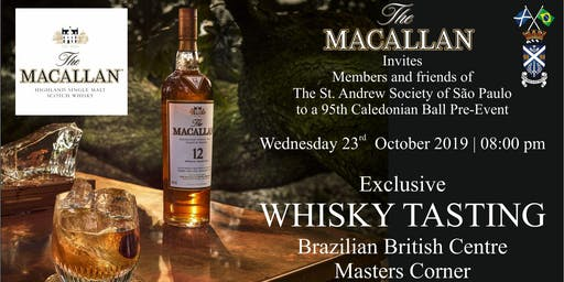 Macallan Whisky Tasting at the Brazilian British Centre