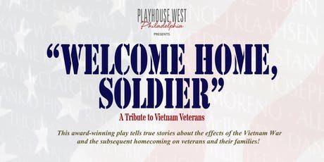 """""""WELCOME HOME, SOLDIER"""" tickets"""