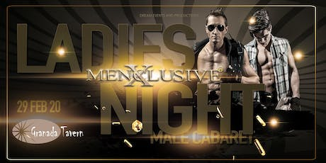 Ladies Night Hobart Granada Tavern Menxclusive™ 29 Feb tickets