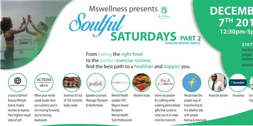 Mswellness Presents Soul Saturdays Part 2: Tackling Mental Health