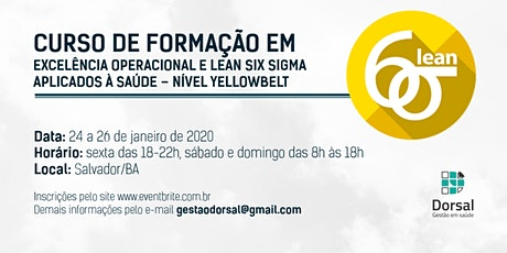 Lean Six Sigma HealthCare - YellowBelt (Salvador) ingressos