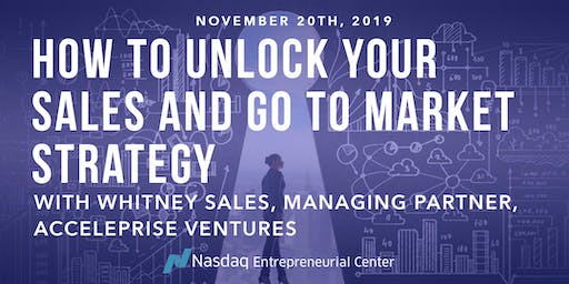 How to Unlock Your Sales and Go to Market Strategy with Whitney Sales