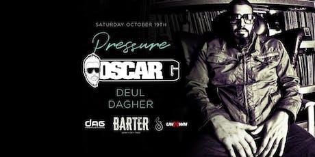 Oscar G at Barter Wynwood  tickets