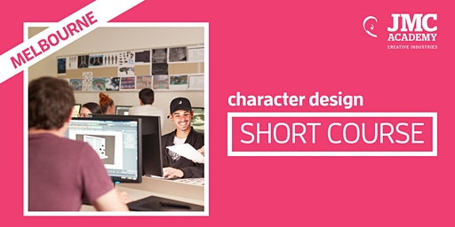 Character Design Short Course (JMC Melbourne)