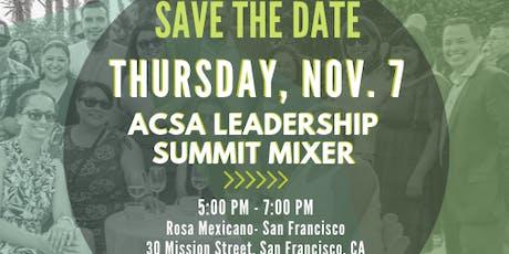 CALSA & ACSA Leadership Summit Mixer tickets
