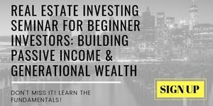 Real Estate Investing Seminar For Beginner Investors:...