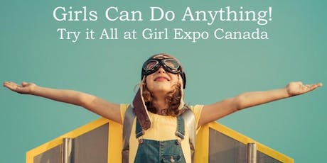 Girl Expo Canada tickets