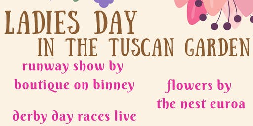 Ladies Day in the Tuscan Garden