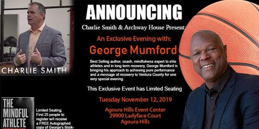 Charlie Smith Invites you to an Exclusive Evening with George Mumford