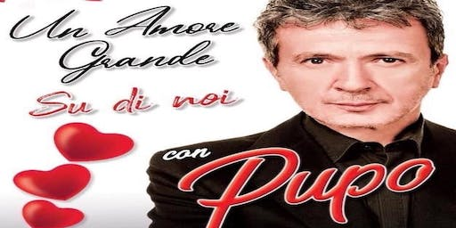 Un Amore Grande Featuring Pupo and Special Guest Biagio