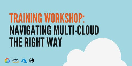 Navigating multi-cloud the right way - Melbourne tickets