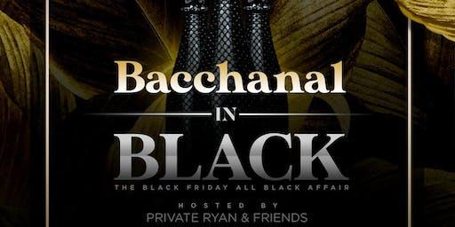BACCHANAL IN BLACK ft PRIVATE RYAN x FRIENDS