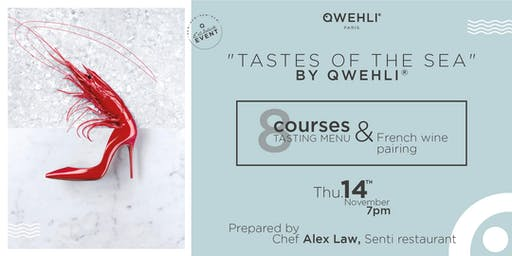 """TASTES OF THE SEA"" dinner : 8-Course Seafood Menu &  Wine Pairing"