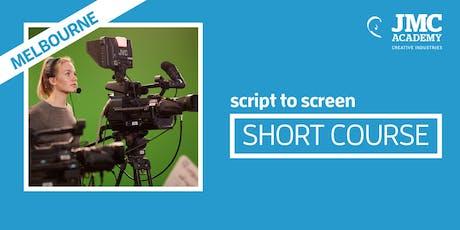 Script to Screen Short Course (JMC Melbourne) tickets