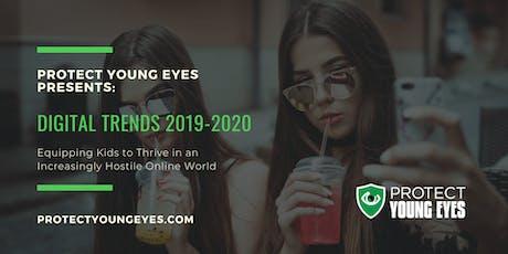 Digital Trends 2019-2020: Equipping Kids in a Hostile Online World tickets