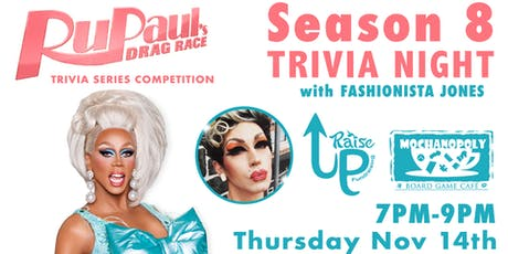 Drag Race Trivia: A Series Competition - Season 8 at Mochanopoly tickets