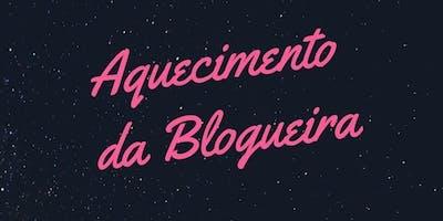 Aquecimento da blogueira