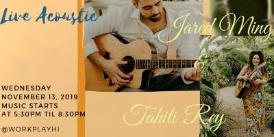 Acoustic Night: Tahiti Rey & Jared Ming