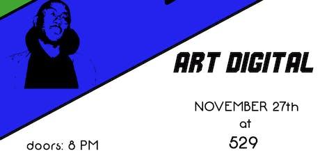 Art Digital at 529 tickets