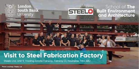 Visit to Steel Fabrication Factory Steelo Ltd tickets