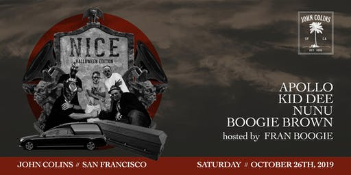NICE: Halloween Edition every 4th Saturday at John Colins