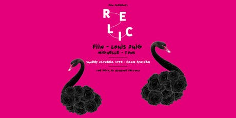Relic featuring Fiin, Louis Puig & More tickets