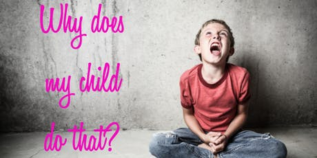 Why Does My Child Do That? tickets