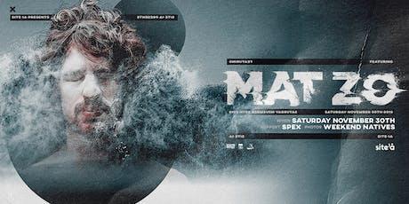 MAT ZO [at] SITE 1A tickets