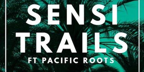Sensi Trails & Pacific Roots biglietti
