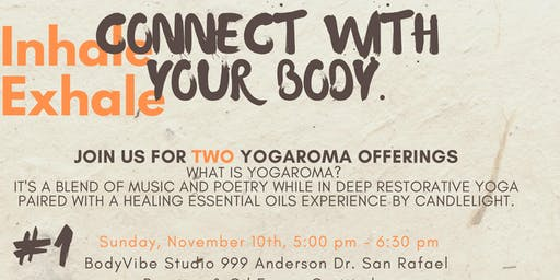 YogAroma- Restorative yoga paired with healing essential oils