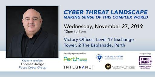 Cyber Threat Landscape - Making Sense of this Complex World