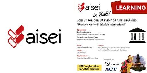 "AISEI Learning in Bali ""Prospek Karier di Sekolah Internasional"""