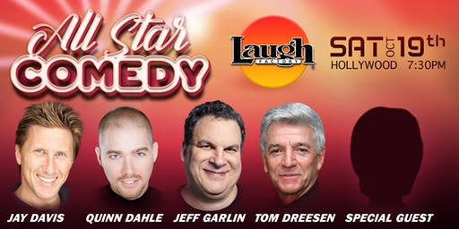 Jeff Garlin, Quinn Dahle, and more - Special Event:  All-Star Comedy