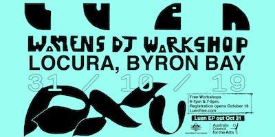 Womens DJ Workshops Byron