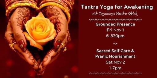 Tantra Yoga for Awakening -:- Weekend Immersion