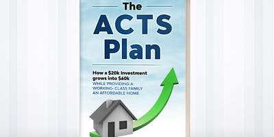 Learn How $20K Investment Can Grow Into $60K While Providing A Work Class Family An Affordable Home