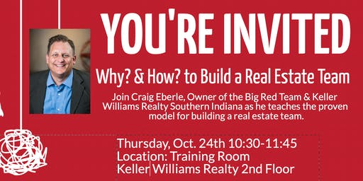 Why? & How? to Build a Real Estate Team
