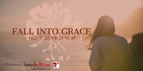 Fall Into Grace tickets