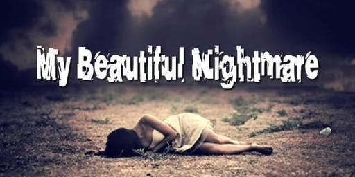 My Beautiful Nightmare