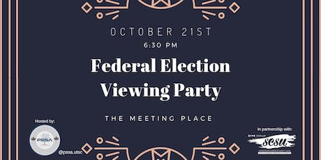 Federal Election Viewing Party - University of Toronto, Scarborough tickets
