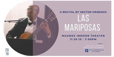 Las Mariposas: A Recital by Hector Mendoza