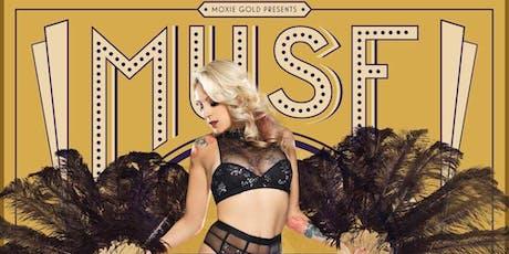 MUSE Burlesque  Show - OC's Premier Burlesque Experience tickets