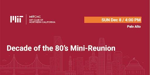 Decade of the 80's Mini-Reunion