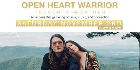 Open Heart Warrior presents: G A T H E R tickets