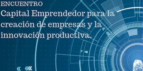 Capital Emprendedor para la creación de empresas y la innovación productiva entradas