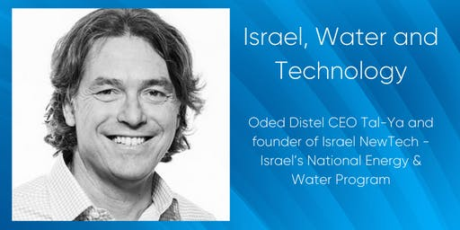 Bridge Hub Presents - Oded Distel - Israel, Water and Technology