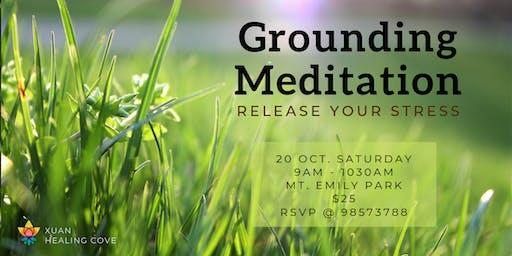 Meditation: Grounding Yourself