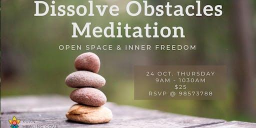 Meditation: Dissolve Obstacles