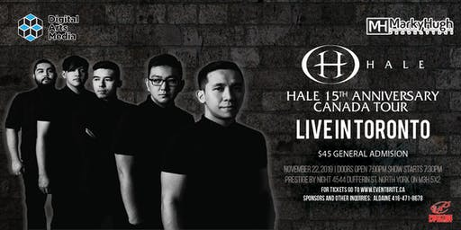 HALE 15TH Anniversary Canada Tour | Live in TORONTO